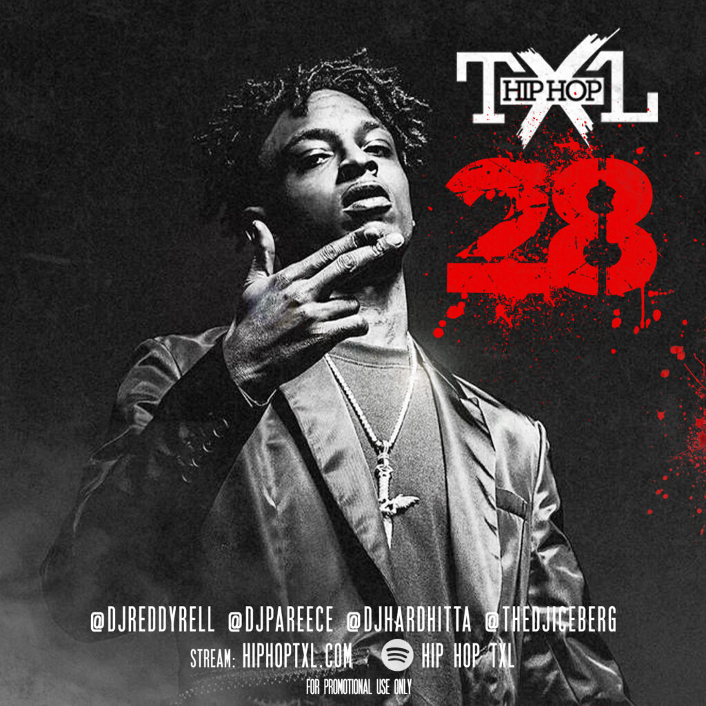 21 savage the xclusive list hip hop txl